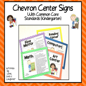 Chevron Center Signs with the Common Core State Standards for Kindergarten
