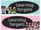 Chevron Chalkboard Learning Target Signs