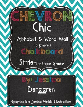 Chevron Chic Classroom Alphabet & Word Wall {Chalkboard} No Graphics