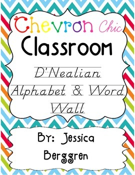 Chevron Chic Classroom D'Nealian Alphabet & Word Wall {white background}