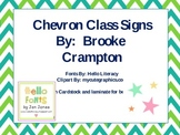 Chevron Class Signs