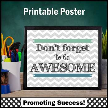 Don't Forget to Be AWESOME Green and Blue Classroom Decor Poster 8x10 16x20