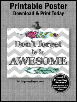 Feathers Theme Classroom Decor Poster, Be Awesome, Inspirational Quote Poster
