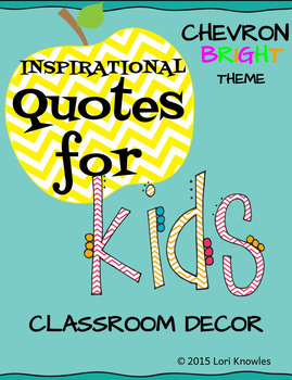 Chevron Classroom Decor - Quotes for Kids