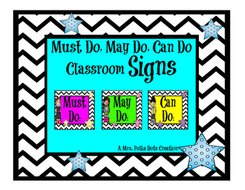 Chevron Classroom 'Must Do, May Do, Can Do' Signs