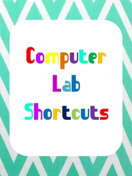 Chevron Computer Lab Signs and Shortcuts