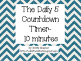 Chevron Daily 5 and Center Countdown Timer- 10 minutes