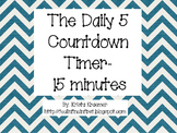 Chevron Daily 5 and Center Countdown Timer- 15 minutes