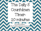 Chevron Daily 5 and Center Countdown Timer- 20 minutes