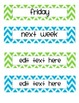 Chevron Days of Week Labels