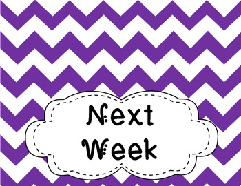 Chevron Days of the Week + Extra Papers, Next Week
