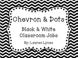 Chevron & Dots! {Black & White Classroom Jobs}