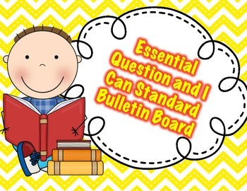 Chevron Essential Question and I Can Statement Headers for Bulletin Board