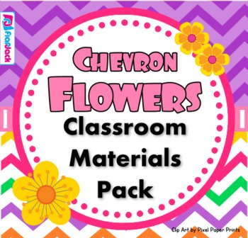 Chevron Flowers Classroom Materials Pack