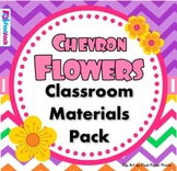 Chevron Flowers Classroom Materials Pack