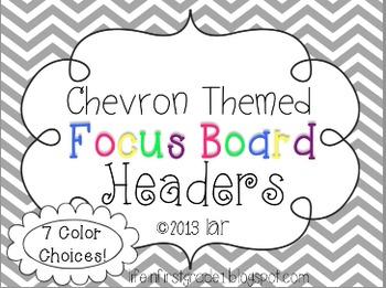 Chevron Focus Board Headers {7 color choices}