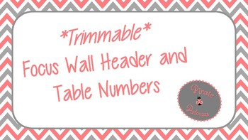 Chevron Focus Wall Header with Table Numbers: Coral and Gray
