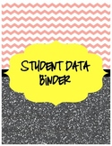 Chevron & Glitter Student Data & Organization Binder