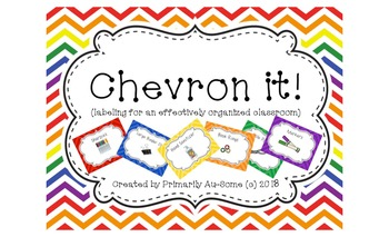 Chevron It! (labeling for an effectively organized classroom)