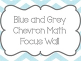 Chevron Math Focus Wall- Blue and Grey