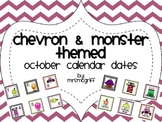 Chevron & Monster Theme - October Calendar Dates