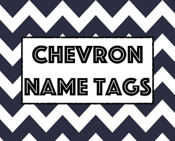 Chevron Nametags
