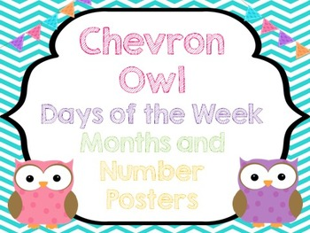 Chevron Owls {Days of the Week, Months, and Number Posters}