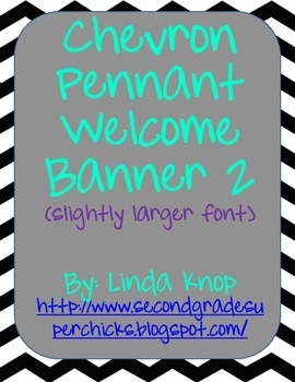 Chevron Pennant Welcome Banner