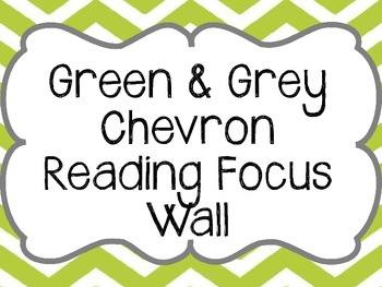 Chevron Reading Focus Wall Journeys based- Green and Grey