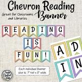 Chevron Reading Nook Banner - Classroom library -  Bulletin Board