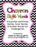 Chevron Sight Words ~ Pre-primer, Primer, Color, and Number Words