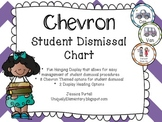 Chevron Student Dismissal Chart (How We Go Home)