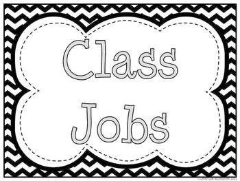 Chevron Style ~Black & White Classroom Jobs Display & Clip Chart
