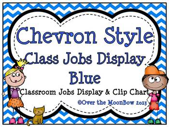 Chevron Style ~Blue Classroom Jobs Display & Clip Chart