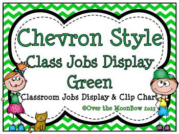 Chevron Style ~Green Classroom Jobs Display & Clip Chart