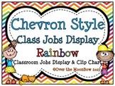 Chevron Style ~Primary Rainbow Classroom Jobs Display & Clip Chart