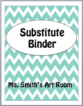 Chevron Substitute Binder Editable Forms (Elementary Art Teacher)