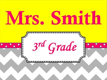 Chevron Teacher's Name Sign Yellow and Pink