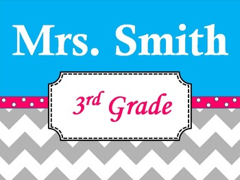 Chevron Teacher's Name Sign Blue and Pink