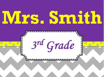 Chevron Teacher's Name Sign Purple and Yellow
