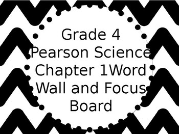 Chevron Theme Word Wall Focus Board Pearson Science Grade 4 Chapter 1