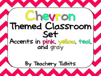 Chevron Themed Classroom Set {pink, yellow, and teal accents}