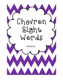Chevron-Themed Sight Words (Fountas and Pinnell 100 word list)