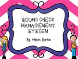 Chevron Themed Sound Check Management System