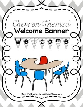 Chevron Themed Welcome Banner