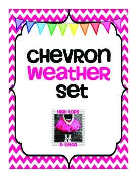 Chevron Weather Set