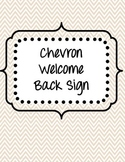 Chevron Welcome Back Sign