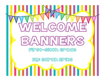 Chevron Welcome Banners: First-Sixth