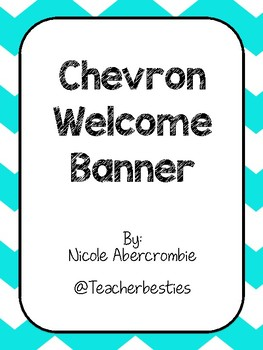 Chevron Welcome Sign