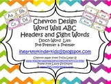 Chevron Word Wall ABC Headers and Dolch Pre-Premier & Prem